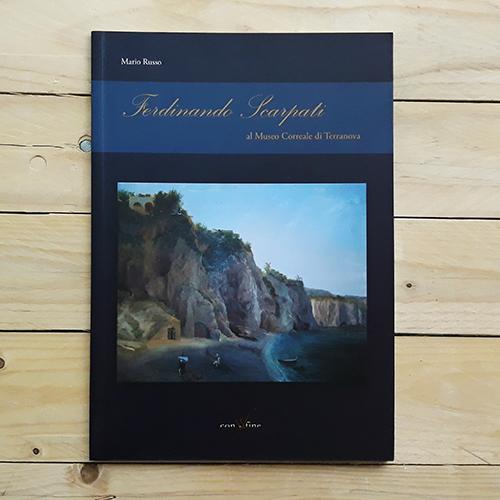 Ferdinando Scarpati al Museo Correale di Terranova | collana athena di con-fine
