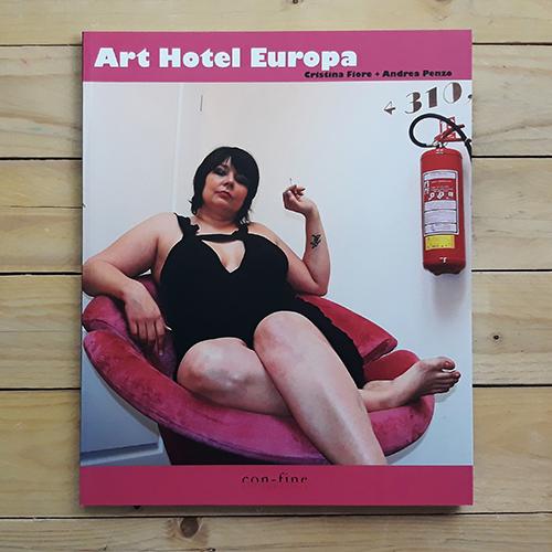 Art Hotel Europa - collana glue di con-fine edizioni