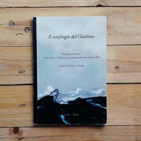 Il naufragio del Glorioso - con-fine edizioni