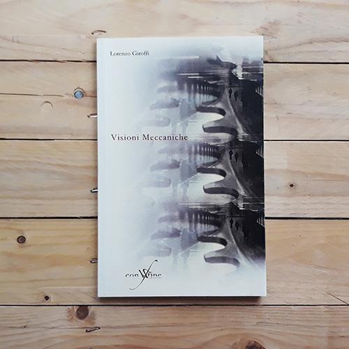 Visioni Meccaniche - collana transfert di con-fine edizioni