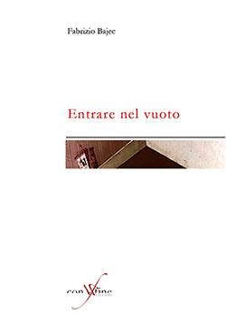 Entrare nel vuoto - Fabrizio Bajec