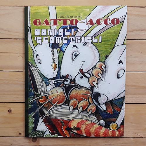 Gattosacco e i conigli geometrigli   collana stranimali di con-fine