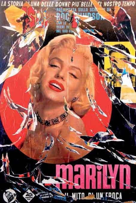 Mimmo Rotella, La leggenda di MarilynDecollage cm 140x100, 2001