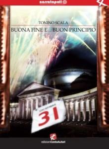 Tonino Scala - Buona fine e... buon principio.