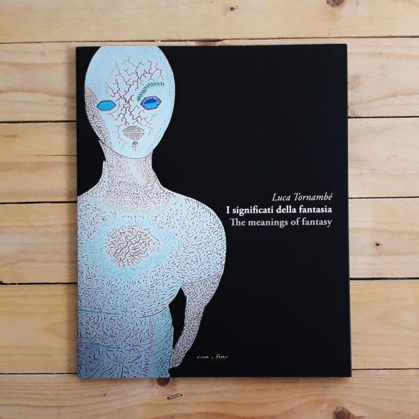 Luca Tornambè | I significati della fantasia