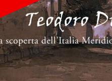 Scopriamo l'Italia meridionale dell'Ottocento insieme a Teodoro Duclère