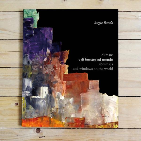 Sergio Rando | di mare e di finestre sul mondo - collana passeurs di con-fine
