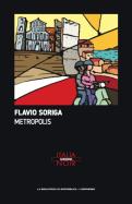 Metropolis di Flavio Soriga