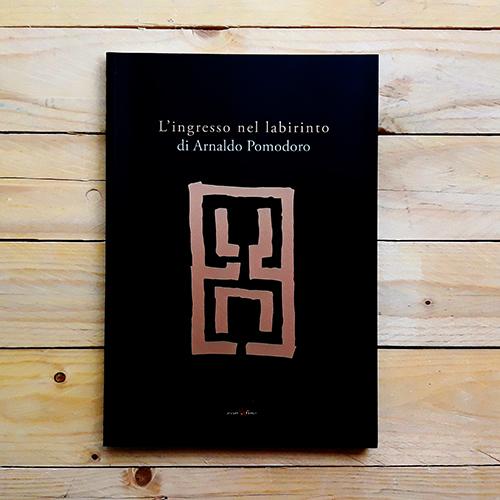 L'ingresso nel Labirinto di Arnaldo Pomodoro