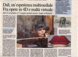Il Resto del Carlino | Dalì, un'esperienza multimediale. Fra opere in 4D e realtà virtuale