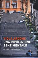 La rivoluzione sentimentale di Viola Ardone