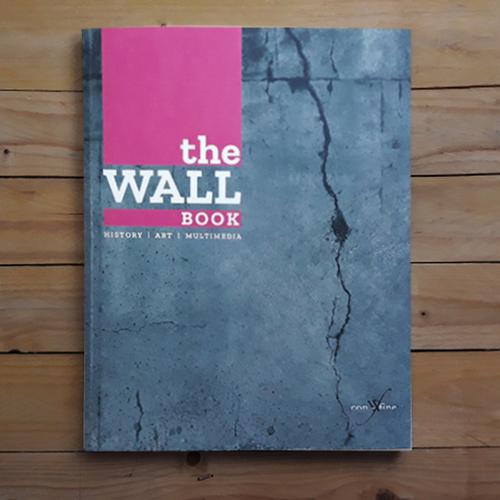 THE WALL BOOK | Il catalogo della Mostra a Palazzo Belloni