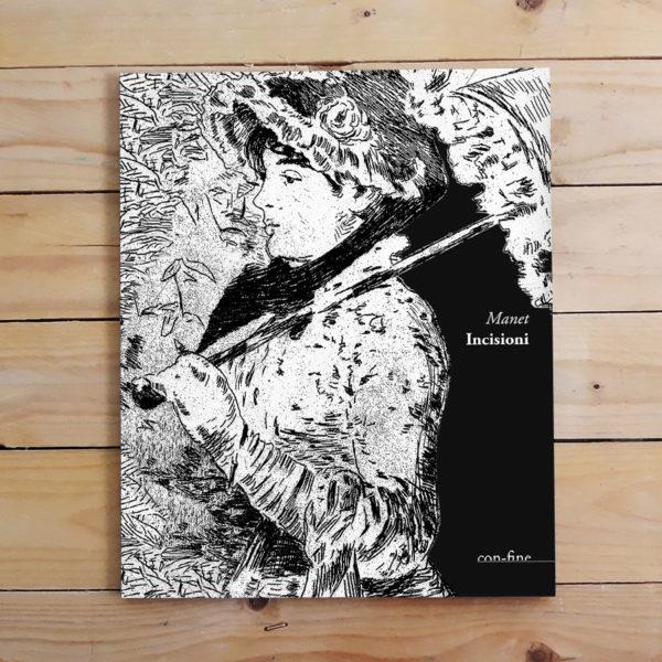 Edouard Manet | Incisioni - collana Passeurs di con-fine